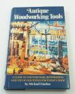 ANTIQUE WOODWORKING TOOLS by MICHAEL DUNBAR