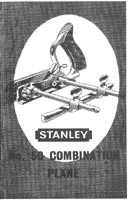 STANLEY, ENGLAND No. 50 COMBINATION PLANE INSTRUCTIONS.